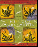 Four Agreements - Don Miguel Ruiz